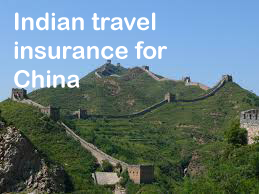 indian travel insurance for China